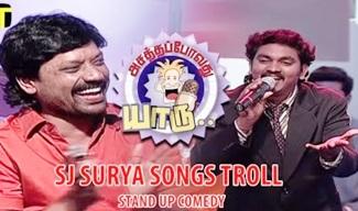 SJ Surya Songs Troll | Stand Up Comedy | Asatha Povathu Yaaru