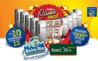 Promoção Beira Rio Supermercados 2018 Cliente Amigo Refrigeradores Vale Compras