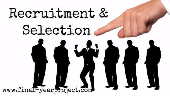 Recruitment and Selection Process - MBA Projects