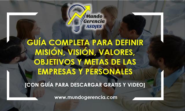 define-correctamente-mision-vision-valores-objetivos-y-metas