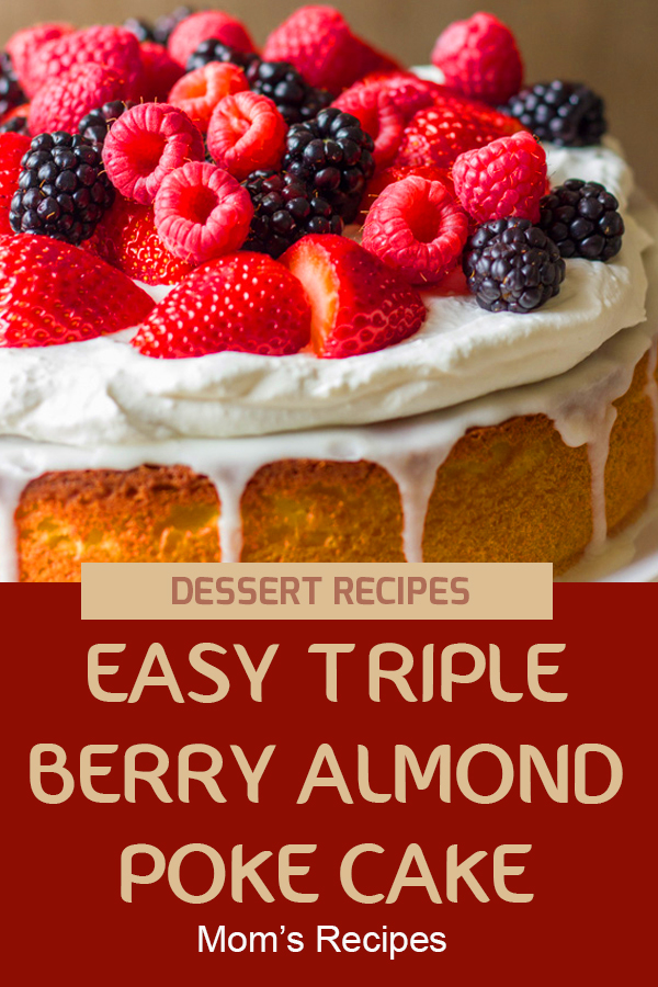Easy Triple Berry Almond Poke Cake | Dessert Recipes Easy, Dessert Recipes Healthy, Dessert Recipes For A Crowd, Dessert Recipes Peach, Dessert Recipes Simple, Dessert Recipes Best, Dessert Recipes Fall, Dessert Recipes Chocolate, Cake Recipes From Scratch, Cake Recipes Easy, Cake Recipes Pound, Cake Recipes Funfetti, Cake Recipes Vanilla. #cakerecipe #dessertrecipe #healthyrecipe #Almondpokecake