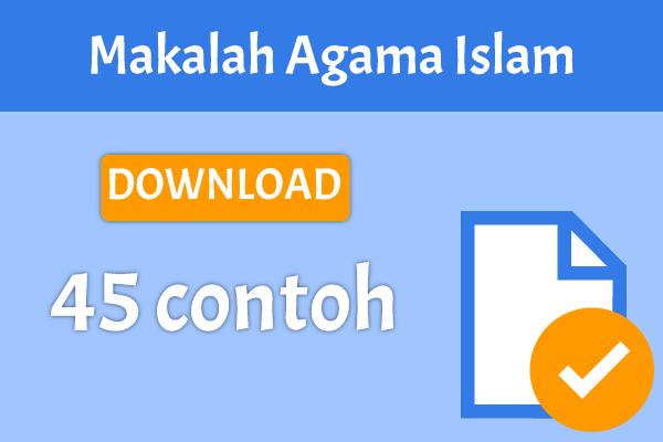 45 Contoh Makalah Agama Islam 2018 Yang Baik dan Benar