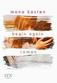 Begin Again von Mona Kasten
