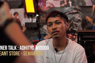 OWNER TALKS: ADHITYO WIDODO TREANT STORE - SEMARANG