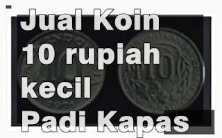 Jual Uang Koin 10 Rupiah Kecil - Depok