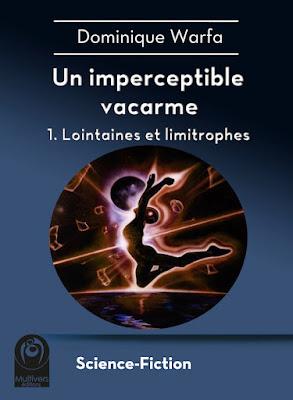 """Dominique Warfa - """"Un imperceptible vacarme"""" - 1. Lointaines et limitrophes"""