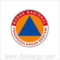 Lowongan Kerja Badan Nasional Penanggulangan Bencana (BNPB) Terbaru Mei 2017