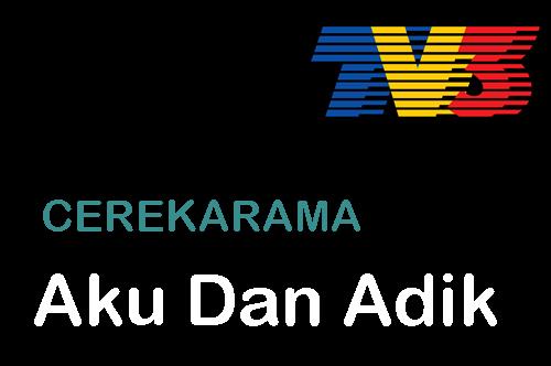 Sinopsis cerekarama Aku Dan Adik TV3, pelakon dan gambar cerekarama Aku Dan Adik TV3