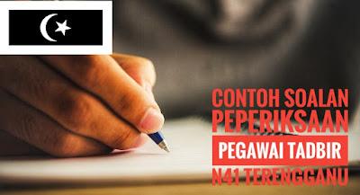 Contoh Soalan Peperiksaan Pegawai Tadbir N41 Terengganu