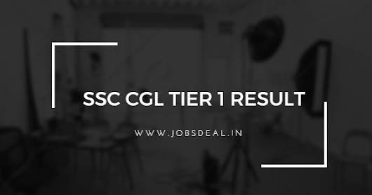 SSC CGL Tier 1 Result 2017 – To be Out This Week (October)