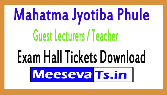 Mahatma Jyotiba Phule Guest Lecturers / Teacher Exam Hall Ticket 2018