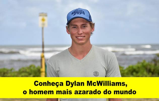 Conheça Dylan McWilliams, o homem mais azarado do mundo