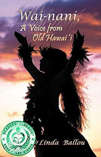 Wai-nani: Voice from Old Hawai'i - Religion and Spirituality / Women Fiction by Linda Ballou