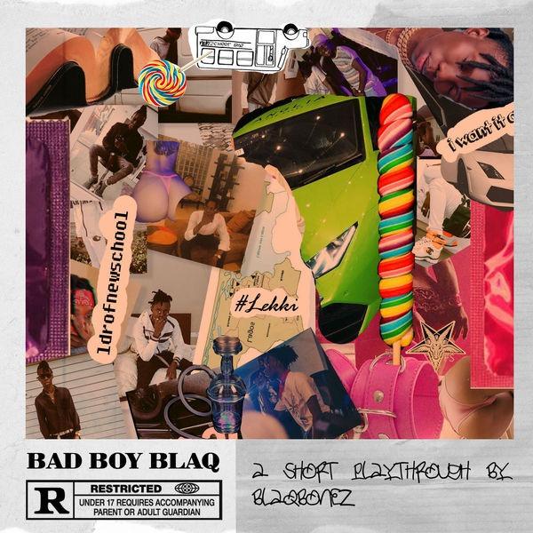Bad Boy Blaq 1