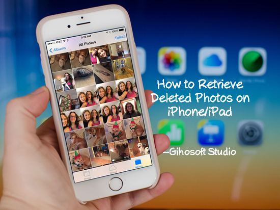4 Ways To Shout Out Upwardly Deleted Photos From Iphone/Ipad