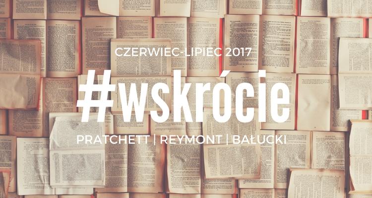 Baner serii z nazwiskami prezentowanych autorów: Terry'ego Pratchetta, Władysława Stanisława Reymonta i Michała Bałuckiego.