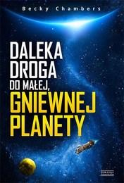 http://lubimyczytac.pl/ksiazka/4803285/daleka-droga-do-malej-gniewnej-planety