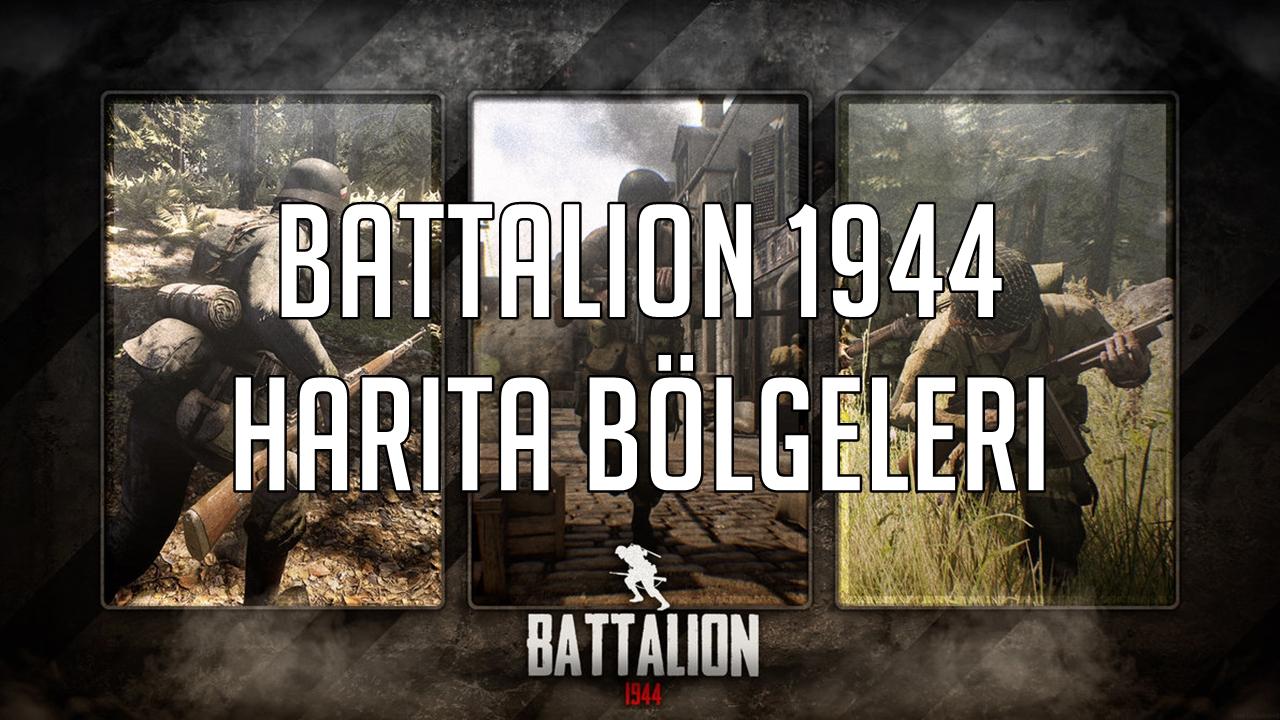 Battalion 1944 Harita Bölgeleri