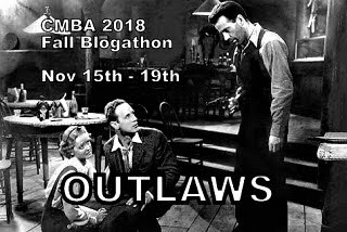 The CMBA Fall 2018 Blogathon: OUTLAWS