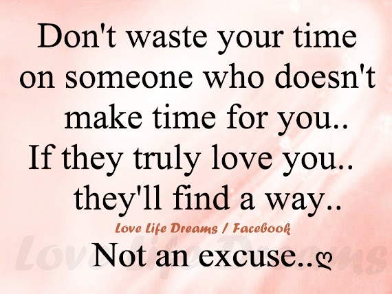 Best of Dont Waste Your Time Quotes