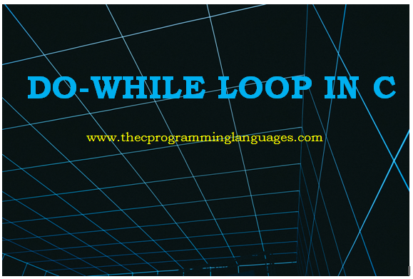 Do-while loop in C