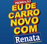 Promoção Eu de carro novo com Renata carronovorenata.com.br