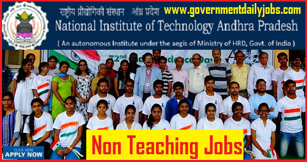 NIT ANDHRA PRADESH RECRUITMENT 2018 OF 73 NON-TEACHING JOBS