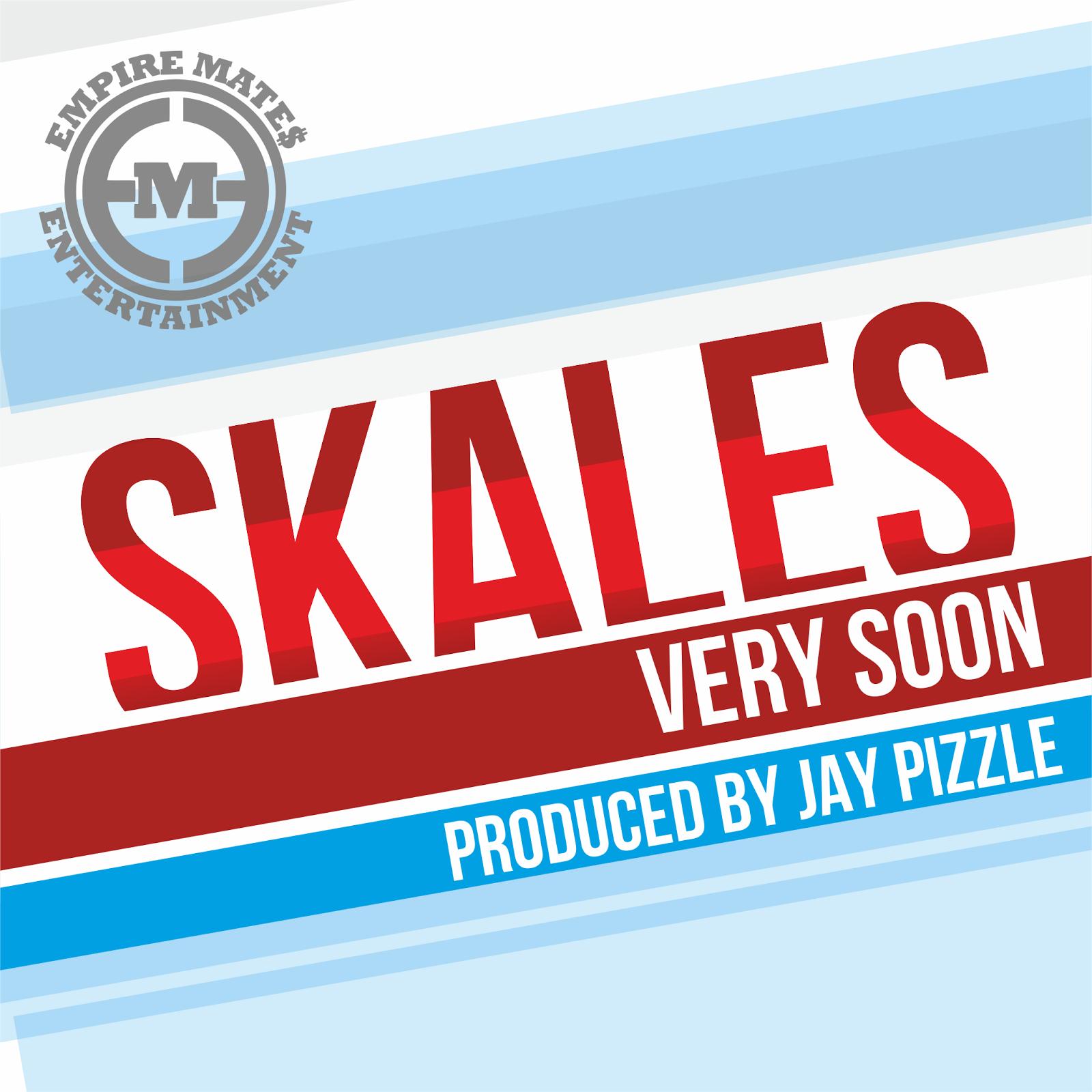 Skales - Very Soon image