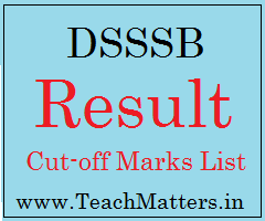 image : DSSSB TGT SST Result 2017 Cut-off Marks 2016-17 @ TeachMatters.in