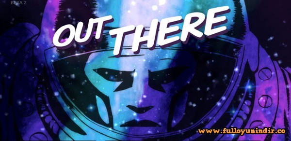 Out There Apk indir