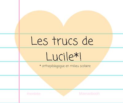 Rentrée: 5 trucs de Lucile, orthopédagogue! Mamanbooh Julie Philippon