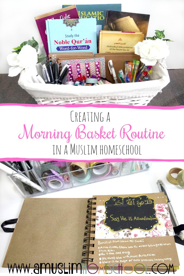 Creating a Morning Basket routine in a Muslim homeschool