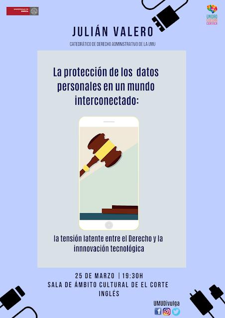 """Conferencia: """"La protección de datos personales en un mundo interconectado: la tensión latente entre el Derecho y la innovación tecnológica"""""""