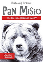 Pan Misio. Bajka dla dzieci i dorosłych