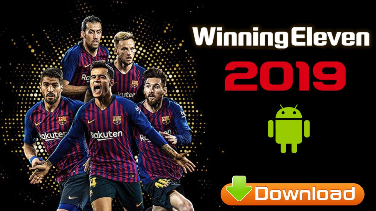 Download Winning Eleven 2019 Offline PES Patch 2012 Android - APK