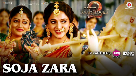 Soja Zara - Baahubali 2: The Conclusion (2017)