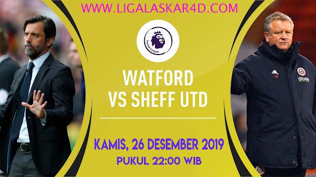 Prediksi Pertandingan Bola Sheffield United vs Watford 26 Desember 2019