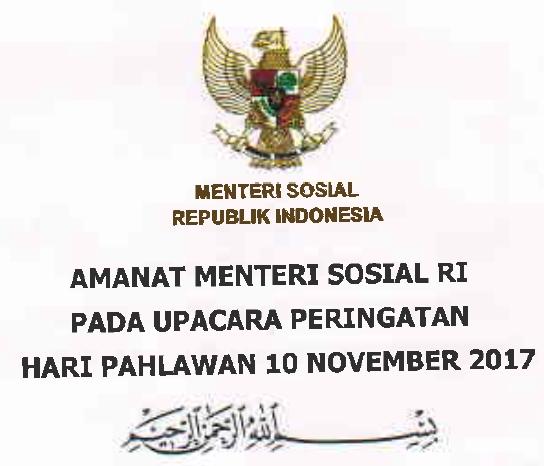 pada Upacara Peringatan Hari Pahlawan ke Teks Amanat Menteri Sosial RI pada Upacara Peringatan Hari Pahlawan 2020