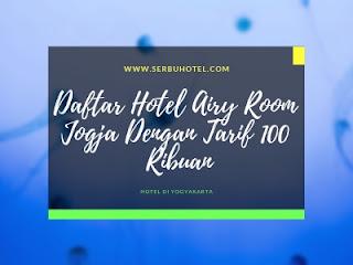 Daftar Hotel Airy Room Jogja Dengan Tarif 100 Ribuan