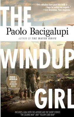 The Windup Girl by Paolo Bacigalupi - book cover