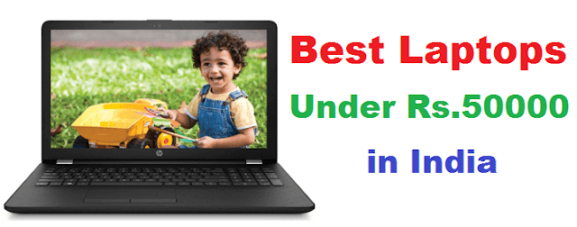 Best Laptops Under Rs.50000 in India