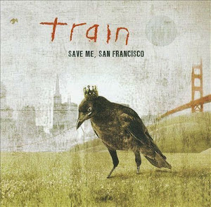Download Album Train Save Me San Francisco Full Album
