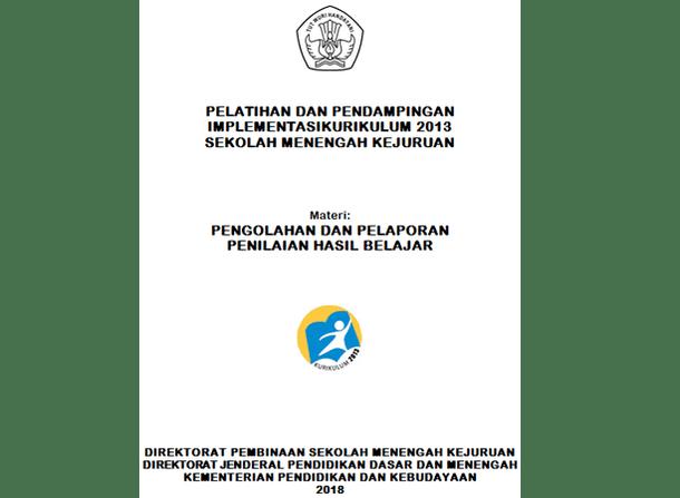 Pengolahan dan Pelaporan PHB (Penilaian Hasil Belajar) SMK Kurikulum 2013