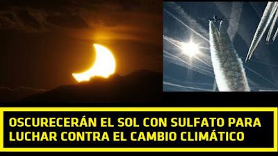La élite illuminati pretende oscurecer el sol para frenar el cambio climático #Chemtrails #Katecon2006