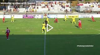 Video Montpellier - Villarreal: Vòng sơ loại Champions League
