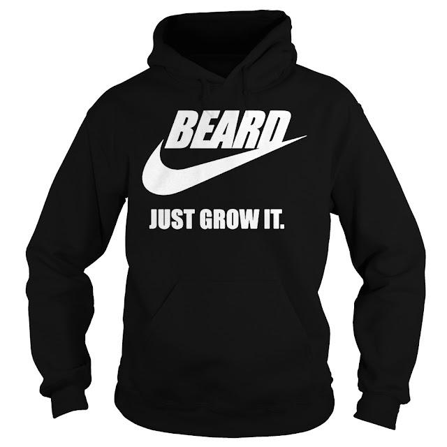 Beard Nike Just Grow It Hoodie, Beard Nike Just Grow It Sweatshirt, Beard Nike Just Grow It Sweater, Beard Nike Just Grow It T Shirt