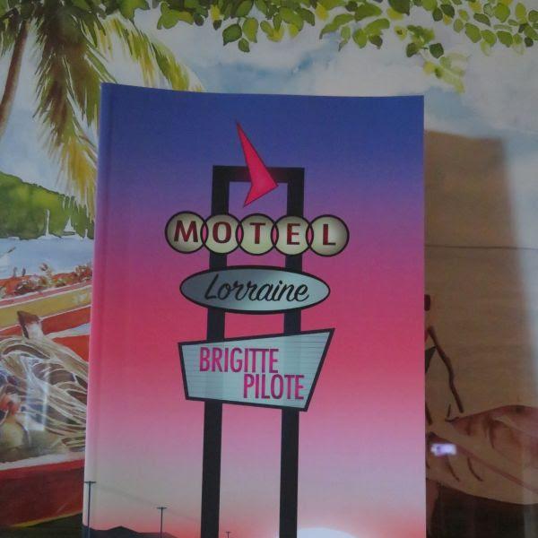 Motel Lorraine de Brigitte Pilote