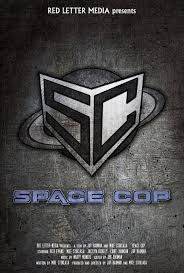 Space cop (2016) Watch full movie online