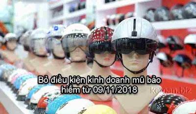 Bãi bỏ điều kiện kinh doanh mũ bảo hiểm từ ngày 09/11/2018