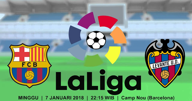 BOLA 365 - Prediksi Barcelona vs Levante 7 Januari 2018